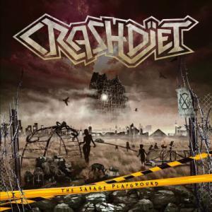 Crashdiet - The Savage Playground (2013)