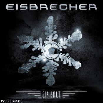 Eisbrecher - Discography (2004-2012)