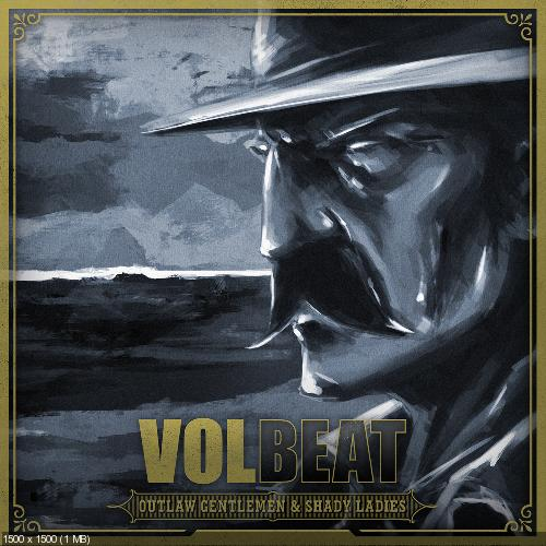 Volbeat - Outlaw Gentlemen & Shady Ladies (2013) (Limited Deluxe Edition)